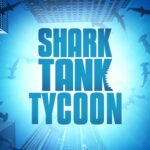 Shark Tank Tycoon APK MOD Unlimited Money 0.17 for android