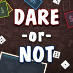 Dare or Not APK MOD Unlimited Money 5.4.7 for android