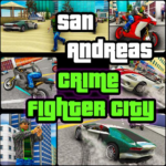 San Andreas Crime Fighter City APK MOD Unlimited Money for android